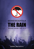 Merkinkantaja - The Rain